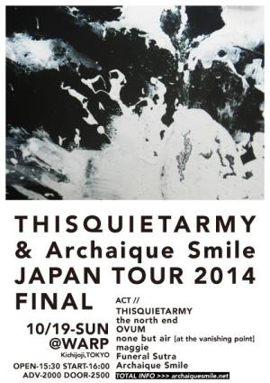 thisquietarmy & Archaique Smile JAPAN TOUR