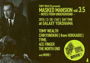 TOMY WEALTH presents MASKED MANSION vol 3.5